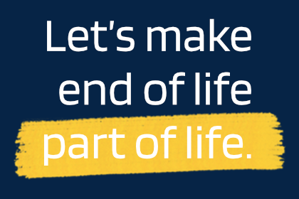 Let's make end of life part of life